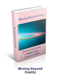 Moving Beyond Duality by Dr. Dorothy Riddle