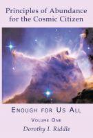 Principles of Abundance for the Cosmic Citizen