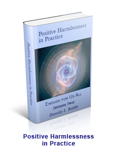 Positive Harmlessness in Practice - Enough for Us All Series